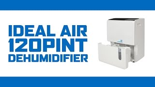 Ideal-Air™ Dehumidifier 120 Pint with Internal Condensate Pump