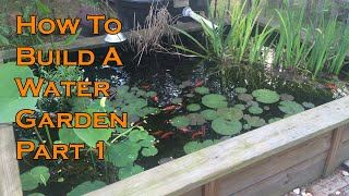 How to build a Water Garden on your Deck