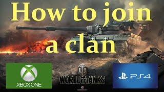 How to join a clan in  | World of Tanks Xbox and PS4 |