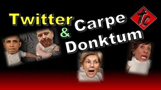 Twitter and Carpe Donktum