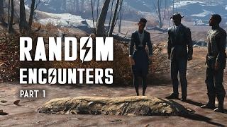 Random Encounters of Fallout 4 - Part 1