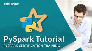 Pyspark Tutorial   Introduction to Apache Spark with Python   PySpark Training   Edureka