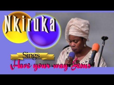 Have your way Jesus, Nkiru sings: African gspel xplosion 2013