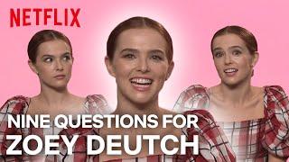 Zoey Deutch on Ed Sheeran, Jessica Lange and Face Lifts | Netflix IX