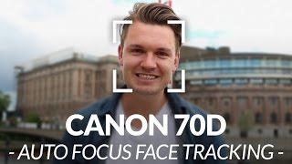 Canon 70D Face Tracking Autofocus Test