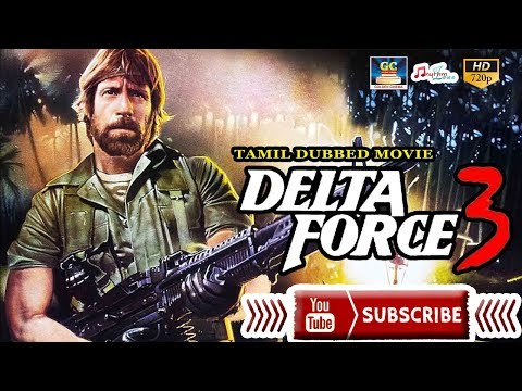 DELTA FORCE 3 FULL MOVIE | TAMIL DUBBED MOVIE | HOLLYWOOD COLLECTION |Nick Cassavetes | Eric Douglas
