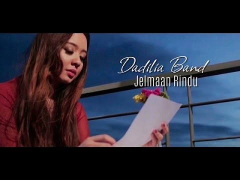 Dadilia band   jelmaan rindu  official music video with lyric