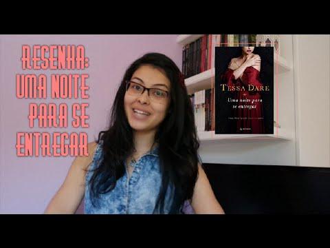Resenha: Uma Noite para se Entregar - Tessa Dare