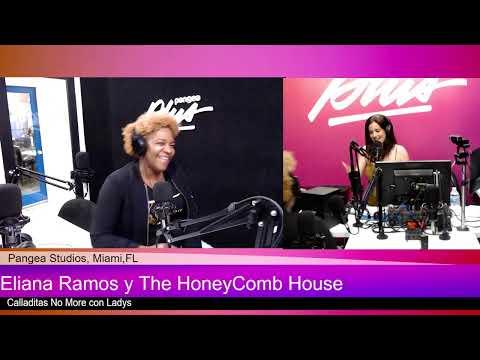 The HoneyComb House en Calladitas No More con Ladys Expósito ] 11 12 19