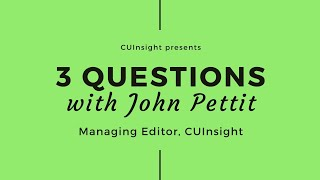 3 questions with CUInsight's John Pettit