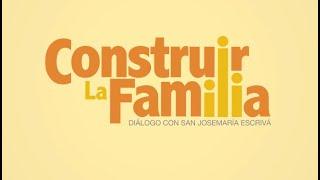 Vídeo: «Construir la familia», 10 años después