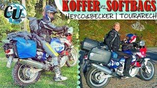 Motorradreisen | KOFFER Hepco und Becker vs. SOFTBAGS Touratech
