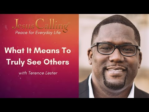 What It Means to Truly See Others with Terence Lester