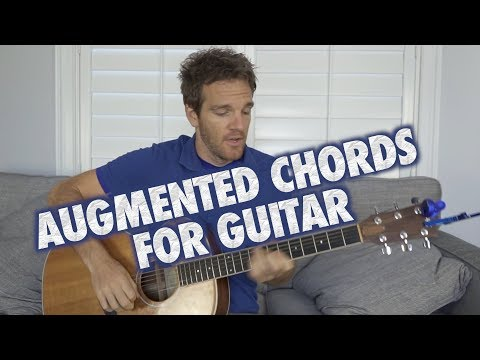 How to Use Augmented Chords on Guitar