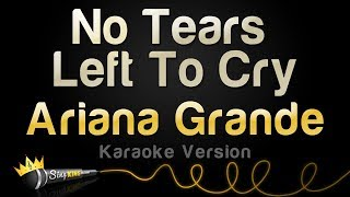 Ariana Grande   No Tears Left To Cry (Karaoke Version)