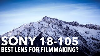 Sony 18-105 Review - The best APS-C Lens for Filmmaking?