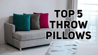 Top 5 Best Throw Pillows of 2018