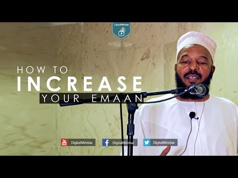 How to Increase your Emaan - Dr Bilal Philips (Islamic Lecture in English)