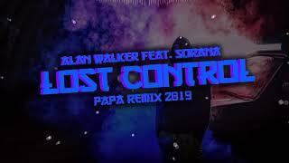 Alan Walker Feat. Sorana   Lost Control ( PAPA Remix 2019)