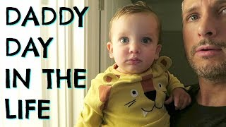 DADDY DAY IN THE LIFE  |  DADDY DAYCARE  |  DAD DAY IN THE LIFE