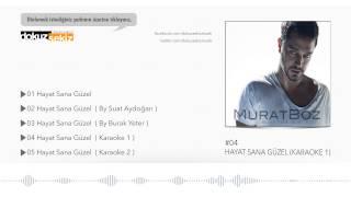 Murat Boz - Hayat Sana Güzel (Karaoke 1)  (Official Audio)