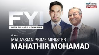 REPLAY: FYI with Richard Heydarian: interview with Malaysian Prime Minister Mahathir Bin Mohamad
