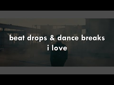 my favorite kpop beat drops