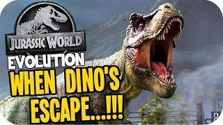 Jurassic World Evolution - ESCAPED DINOSAURS...RUN!!! - Jurassic World Evolution Gameplay
