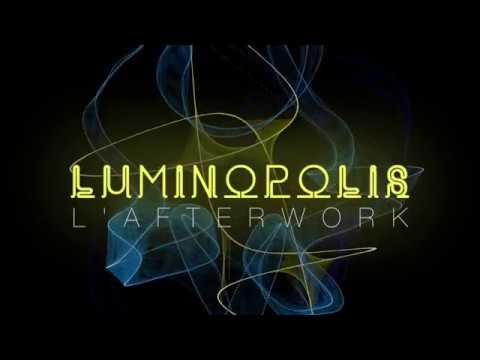 Luminopolisafterwork