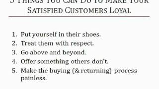 How to Turn Satisfied Customers Into Loyal Customers