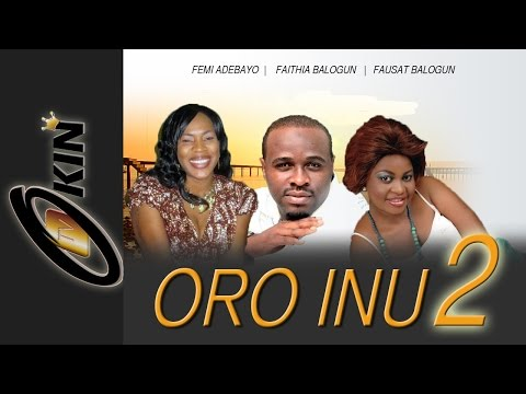 ORO INU Part 2 Latest Nollywood Movie 2014