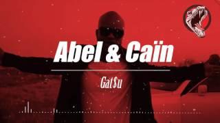 [DOSSEH TYPE BEAT] Abel & Cain (Prod By Gat$u)