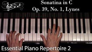 Sonatina in C, Op. 39, No. 1, Lynes (Intermediate Piano Solo) Essential Piano Repertoire Level 2