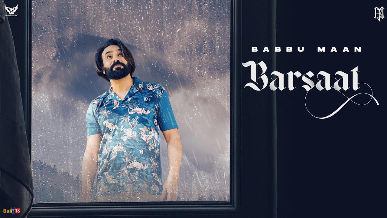 BARSAAT LYRICS – BABBU MAAN