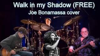 """Walk in my Shadow"" (FREE) - Joe Bonamassa cover - International Collaboration (remix)"