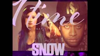 1 Time - Snow Tha Product Feat. Ty  Dolla $ign