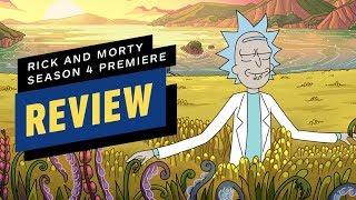 Rick and Morty: Season 4 Premiere Review