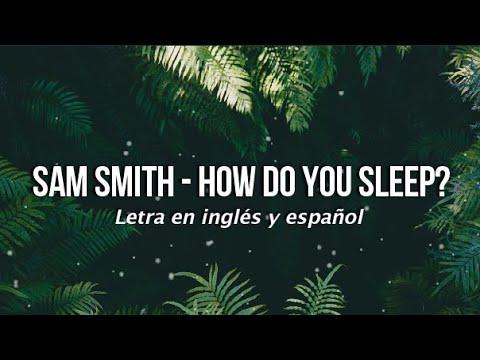 Sam Smith - How Do You Sleep? (Lyrics) (Letra en inglés y español)