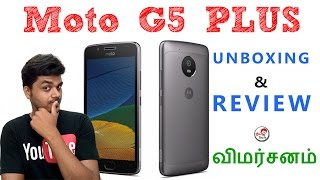 Moto G5 Plus Unboxing and Quick Review - BEST ? -  விமர்சனம் | Tamil Tech