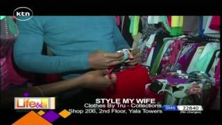 Life and Style: Style my Wife with Crystal Okusa and Vincent Wangara - February 15th,2017