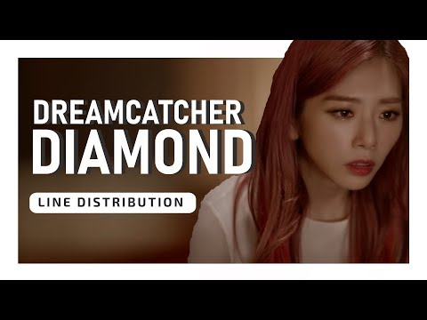 DREAMCATCHER - DIAMOND (Line Distribution)