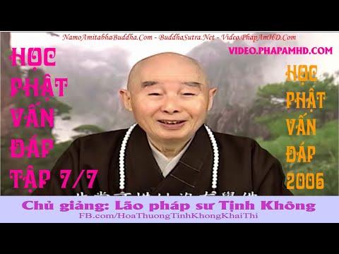Học Phật Vấn Đáp tập 7, Pháp Sư Tịnh Không Giải Đáp