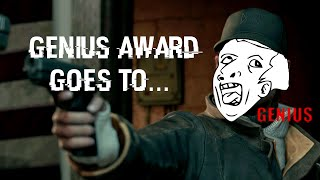 I play some more Watch_Dogs and i have a genius with me