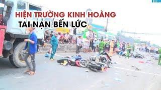 Hiện trường kinh hoàng vụ tai nạn thảm khốc ở Bến Lức, Long An