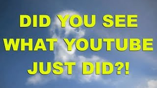 Did you see what YouTube just did?!