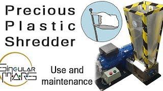 Precious Plastic Shredder Demo And Maintenance