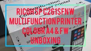 Unboxing colour multi function printer Ricoh SP C261SFNw