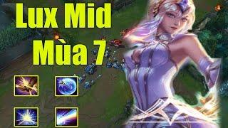 Lux Mid Mùa 7 - Leo Rank Thật Là Khó - Cách chơi và lên đồ - Liên Minh Huyền Thoại