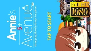 Annie'S 5Th Avenue Game Review 1080P Official Lunosoft  Casual 2016