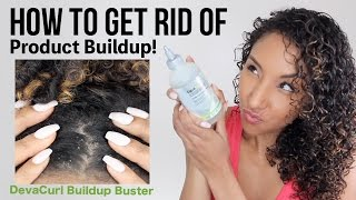 How To Get Rid Of Product Buildup! DevaCurl Buildup Buster!| BiancaReneeToday